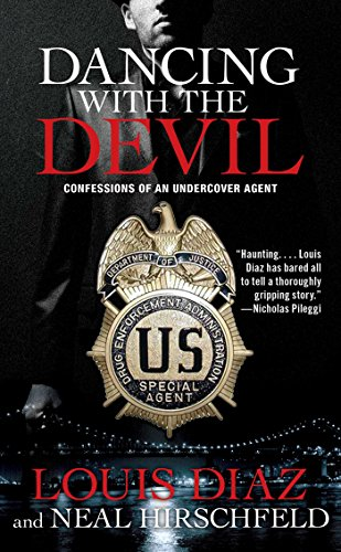 Amazon dancing with the devil confessions of an undercover dancing with the devil confessions of an undercover agent by diaz louis fandeluxe Epub