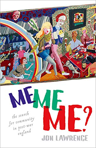 Me, Me, Me: The Search for Community in Post-war -