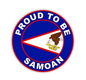 Amazoncom Proud To Be Samoan  American Samoa Flag Car Sticker