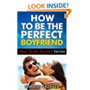 how to be the best boyfriend book