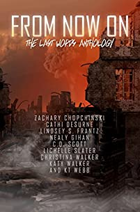 From Now On: The Last Words Anthology by KT Webb ebook deal