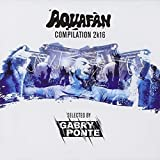 Aquafan Compilation 2k16 (Gabry Ponte)