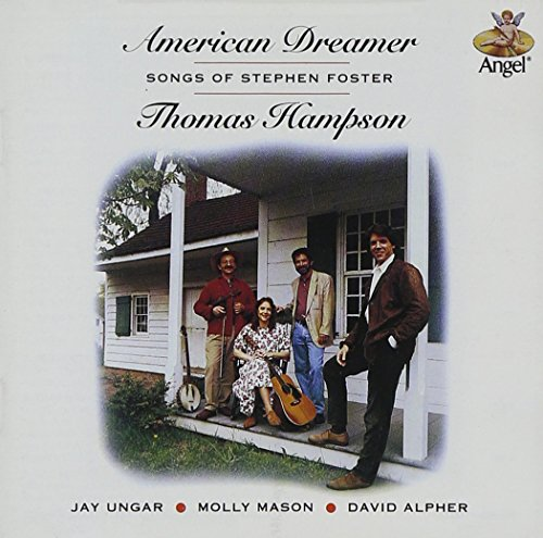 American Dreamer: Songs of Stephen Foster by EMI Classics