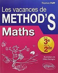 Les Vacances de METHOD'S Maths de la Troisième à la Seconde
