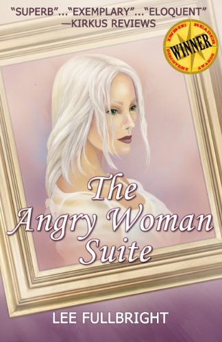 <strong>Historical Women's Fiction For Just 99 Cents! Debut Novel From Lee Fullbright Weaves a Complex Picture of Two Disturbed Families Who Meet Their Match in <em>The Angry Woman Suite</em> - 4.6 Stars With 39/41 Rave Reviews</strong>