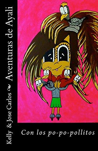 Aventuras de Ayali: Con los po-po-pollitos (Spanish Edition)