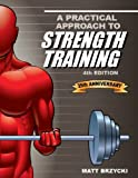 A Practical Approach to Strength Training, Matt Brzycki, 1935628135