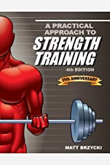 A Practical Approach To Strength Training, 4th Ed