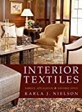 Interior Textiles: Fabrics, Application, and Historical Style