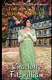The Marquess Who Chose Me: Clean Historical Regency Romance by  Charlotte Fitzwilliam in stock, buy online here