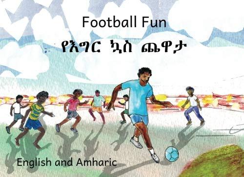 Football Fun in English and Amharic (Ethiopia Football)