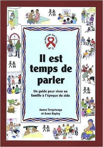 Lire un Il est temps de parler: Un guide pour vivre en famille a l'epoque du sida epub pdf