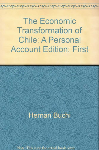 Economic Transformation of Chile: A Personal Account