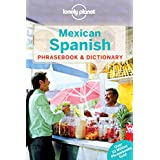 Lonely Planet Mexican Spanish Phrasebook & Dictionary 4th Ed.