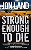 img - for STRONG ENOUGH TO DIE book / textbook / text book