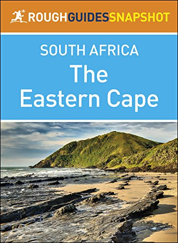 The Eastern Cape (Rough Guides Snapshot South (Eastern Cape)