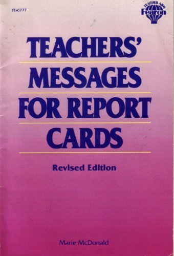 Teachers' Messages for Report Cards (FE-6777) by Marie McDonald (1996-10-03)