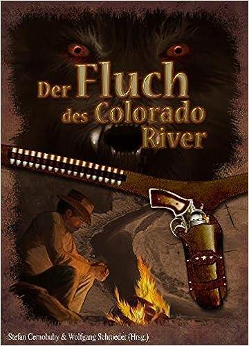 Der Fluch des Colorado