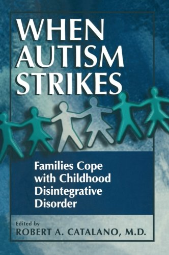 When Autism Strikes: Families Cope With Childhood Disintegrative Disorder
