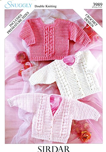 Sirdar Snuggly DK Crochet Pattern #3989 Cardigans & Sweater to Crochet for Baby, Premature Sizes Included