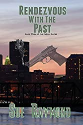 Rendezvous with the Past: Book Three in the DeBois Series