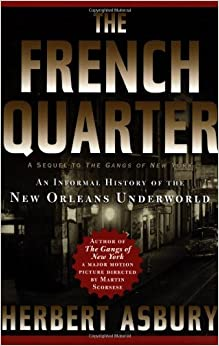Book The French Quarter: An Informal History of the New Orleans Underworld