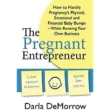 The Pregnant Entrepreneur