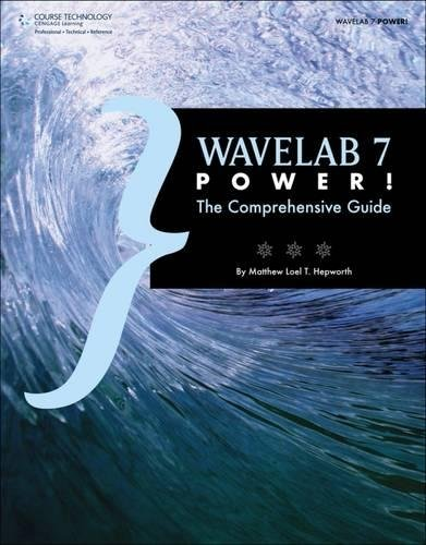 Wavelab 7 Power!: The Comprehensive Guide