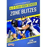 The Modified Virginia Tech 4-2-5 for High School: Zone Blitzes
