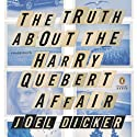 The Truth About the Harry Quebert Affair: A Novel Audiobook by Joel Dicker Narrated by Pierce Cravens