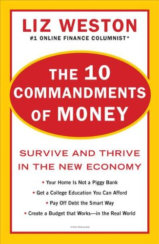The 10 Commandments of Money: Survive and Thrive in the New Economy Credit Crunch Christmas