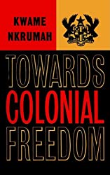 Towards Colonial Freedom: Africa in the Struggle Against World Imperialism