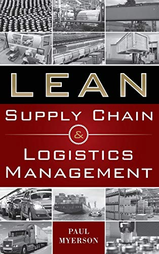 Supply Chain Design - Lean Supply Chain and Logistics Management