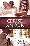 Cerise Amour (Unlikely Gentlemen Book 3)