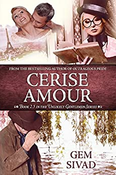 Cerise Amour (Unlikely Gentlemen Book 3) by [Sivad, Gem]