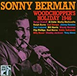 Woodchopper's Holiday 1946 by Sonny Berman (2004-11-16)