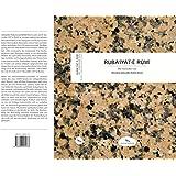 Ruba'iyat-e Rumi: Die Vierzeiler von Moulana Jalaluddin Rumi