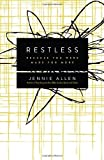 By Jennie Allen Restless: Because You Were Made for More [Paperback]