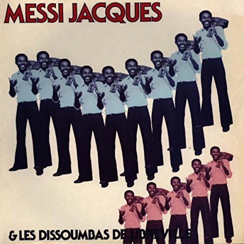 Amazon.com: Mene Mebua: Messi Jacques & Les Dissoumbas De