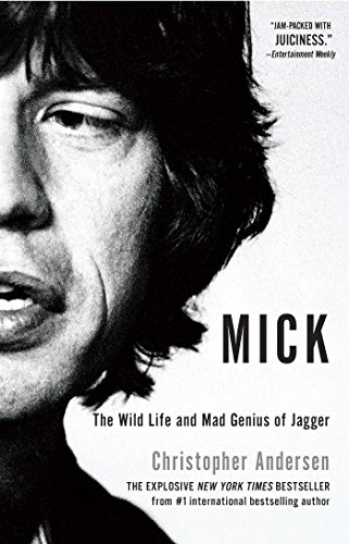 Mick by Christopher Andersen