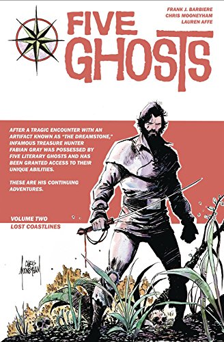 (Five Ghosts Volume 2: Lost)