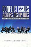 Conflict Issues Across Disciplines, Thabani ka Sigogo Sibanda, 1456817590
