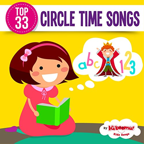 (Top 33 Circle Time Songs)