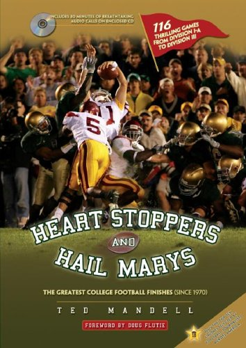 Heart Stoppers and Hail Marys: The Greatest College Football Finishes (since 1970) ebook