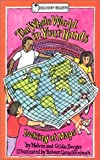 The Whole World in Your Hands, Melvin Berger, Gilda Berger, 0824953150