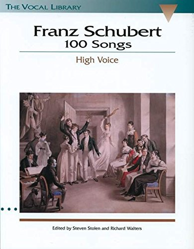 (Franz Schubert - 100 Songs: The Vocal Library)