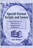 Special Format Serials and Issues : Annual Review of...Advances in...Symposia on...Methods in..., Stankus, Tony, 1560247991
