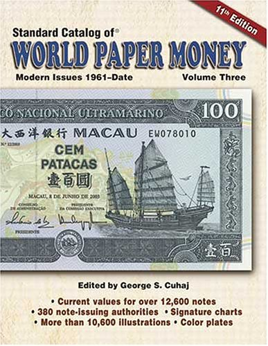 Standard Catalog of World Paper Money: Modern Issues, 1961-Date (11th Edition)