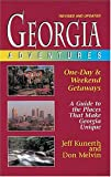 Georgia Adventures, Jeff Kunerth and Don Melvin, 1558534857