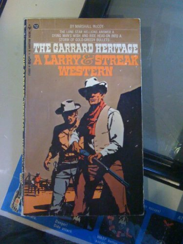 The Garrard Tradition  (A Larry & Streak Western)